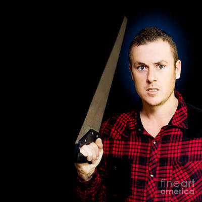 Frustrated Angry Man Brandishing A Saw Art Print