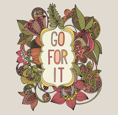 Go For It Art Print by Valentina