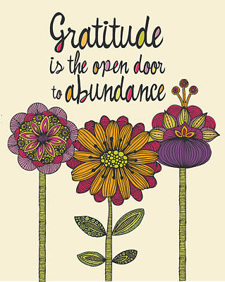 Gratitude Is The Open Door To Abundance Art Print by Valentina Ramos