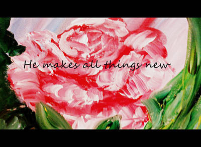 Painting - He Makes All Things New by Amanda Dinan