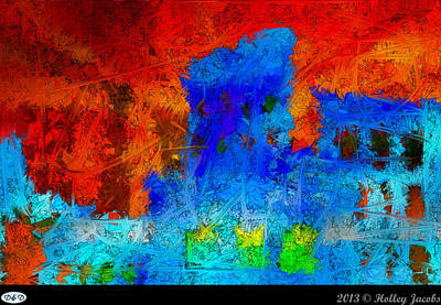 Digital Art - Hell Breaks Loose by Holley Jacobs