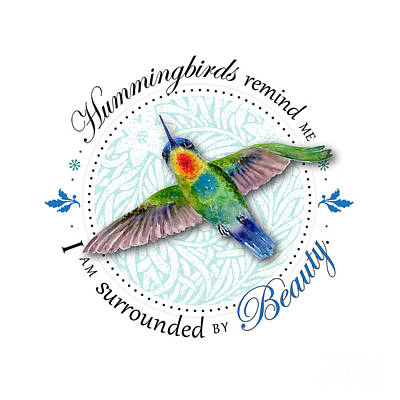 Hummingbird Painting - I Am Surrounded By Beauty by Amy Kirkpatrick