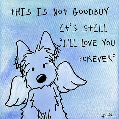 Goodbye Mixed Media - I Love You Forever by Kim Niles