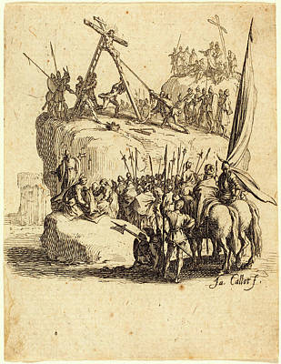 Raising Drawing - Jacques Callot, French 1592-1635, Raising Of The Cross by Litz Collection