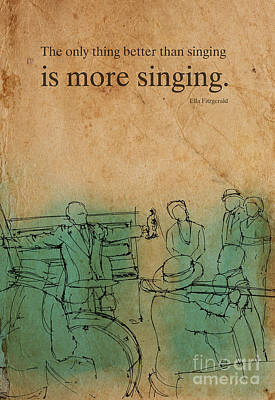 Music Drawing - Jazz Quote Ella Fitzgerald by Drawspots Illustrations