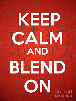 Keep Calm And Blend On Art Print by Edward Fielding