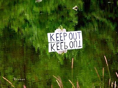 Photograph - Keep Out 1 by Sadie Reneau