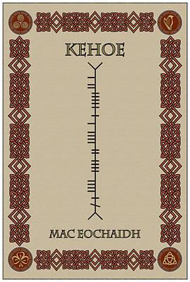 Art Print featuring the digital art Kehoe Written In Ogham by Ireland Calling