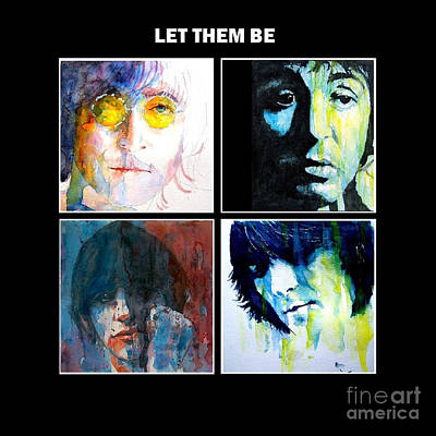 John Lennon Wall Art - Painting - Let Them Be by Paul Lovering