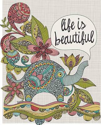 Life Is Beautiful Art Print by Valentina