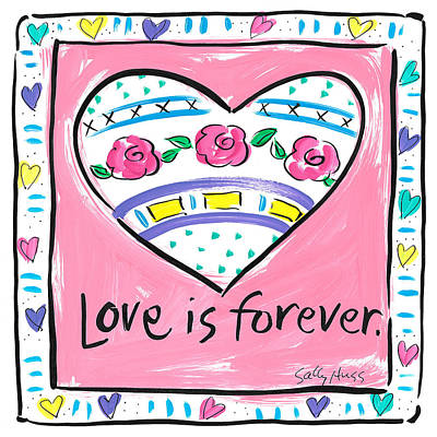 Wall Art - Painting - Love Is Forever by Sally Huss