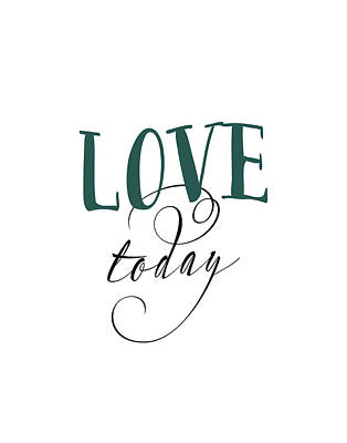 Day Painting - Love Today by Tara Moss
