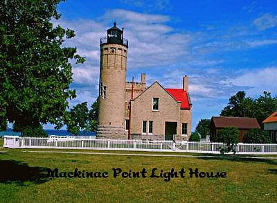 Photograph - Mackinac Point Light House by Gary Wonning