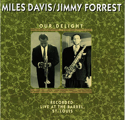 Miles Davis And Jimmy Forest -  Our Delight Art Print by Concord Music Group
