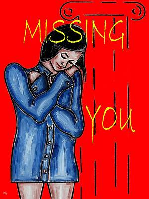 Missing You Painting - Missing You by Patrick J Murphy