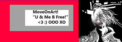 Music Royalty-Free and Rights-Managed Images - MoveOnArt UnMEBFREE by Jacob Kanduch