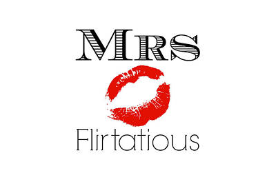 Must Art Digital Art - Mrs Flirtatious by Chastity Hoff