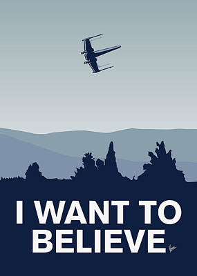 Believe Digital Art - My I Want To Believe Minimal Poster-xwing by Chungkong Art