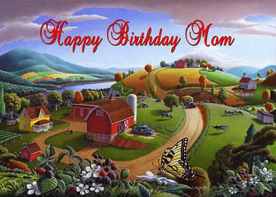 no7 Happy Birthday Mom Original by Walt Curlee