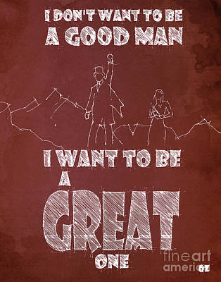 Fantasy Drawings - Oz Quote. I dont want to be a good man... by Drawspots Illustrations