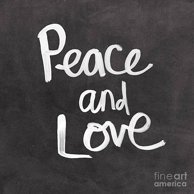 Peace And Love Art Print by Linda Woods