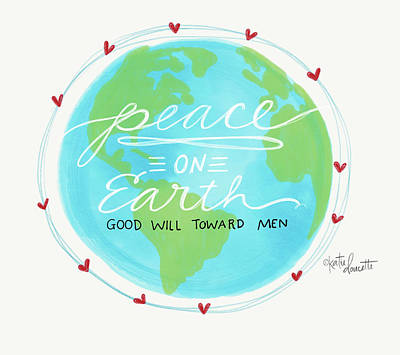Globe Painting - Peace On Earth by Katie Doucette
