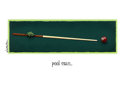 Cue Painting - Pool Man... by Will Bullas