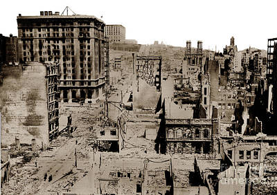 Photograph - San Francisco Earthquake And Fire Of April 18 1906 by California Views Mr Pat Hathaway Archives