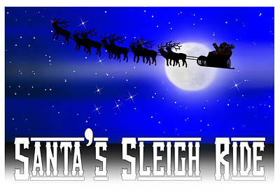 Christmas Eve Digital Art - Santa's Sleigh Ride by Gravityx9  Designs