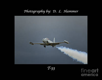 T33 Photograph - T-33 by Dennis Hammer