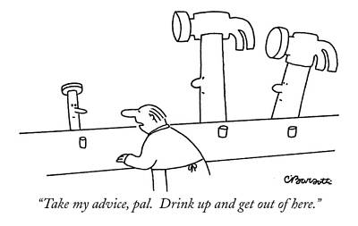 Hammer Drawing - Take My Advice by Charles Barsotti