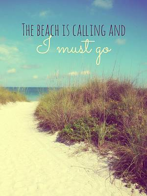 Photograph - The Beach Is Calling by Valerie Reeves