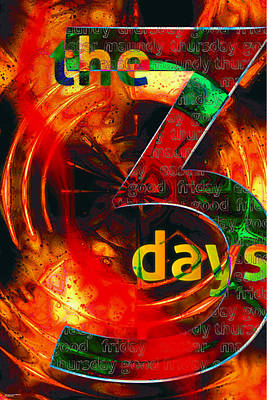 Digital Art - The Three Days by Chuck Mountain