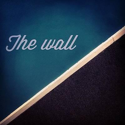 Pop Art Wall Art - Photograph - The Wall by Giacomo Rizzo