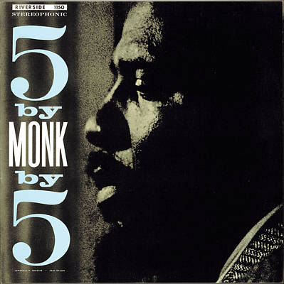 Monk Digital Art - Thelonious Monk -  5 By Monk By 5 by Concord Music Group