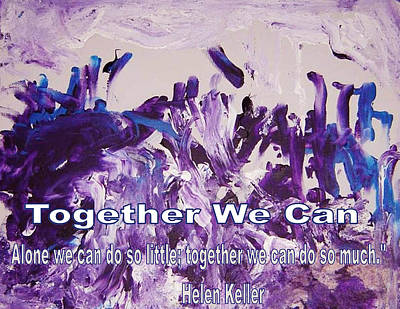 Mixed Media - Together We Can by Luz Elena Aponte