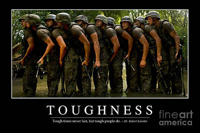 Photograph - Toughness Inspirational Quote by Stocktrek Images