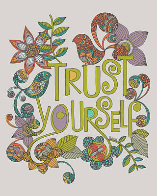 Trust Yourself Art Print by Valentina