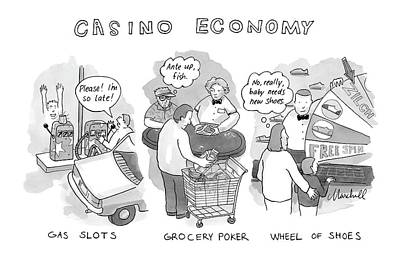 Marshall-hopkins Drawing - Casino Economy by Marshall Hopkins