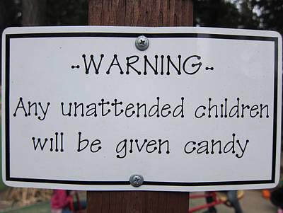 Warning Unattended Children Art Print