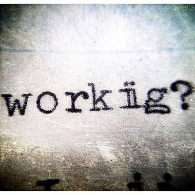 Typewriter Photograph - Workiig? by Natasha Marco