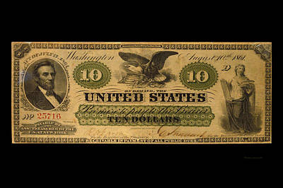 10 Dollar Us Currency 1861 Lincoln Bill Art Print by Thomas Woolworth