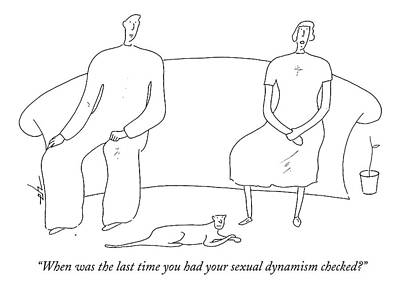 When Was The Last Time You Had Your Sexual Art Print