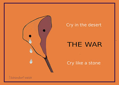 Crying Painting - 1049 - The War by Irmgard Schoendorf Welch