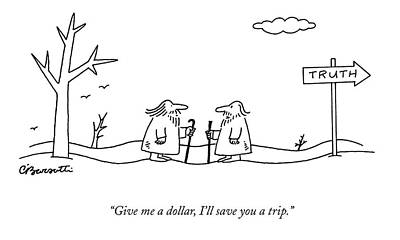 Pilgrimmage Drawing - Give Me A Dollar by Charles Barsotti
