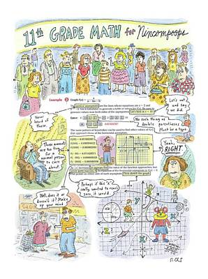 11th Grade Math For Nincompoops Art Print by Roz Chast