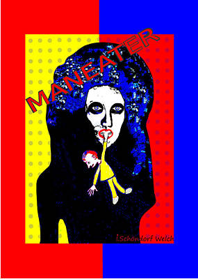 Painting - 1203 - Man Eater -  Poster   by Irmgard Schoendorf Welch