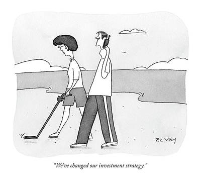 Seashore Drawing - We've Changed Our Investment Strategy by Peter C. Vey