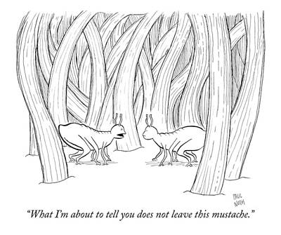 What I'm About To Tell You Does Not Leave This Art Print by Paul Noth