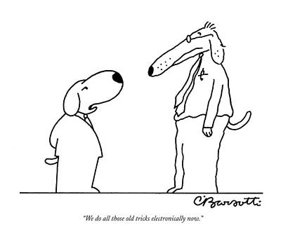 Word Play Drawing - We Do All Those Old Tricks Electronically Now by Charles Barsotti